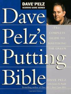 Dave Pelz Putting Bible