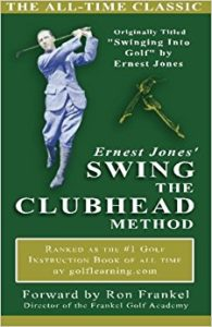 Swing The Club Head Golf Book